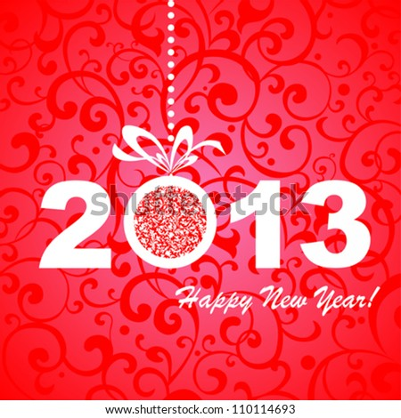 2013 Happy New Year greeting card or background. Vector illustration