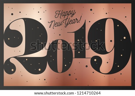 happy new year greeting card with inscription happy new year 2019 fashion
