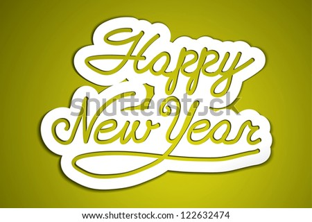 'happy new year' handmade calligraphy, vector EPS10