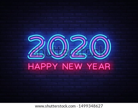 2020 Happy New Year Neon Text. 2020 New Year Design template for Seasonal Flyers and Greetings Card or Christmas themed invitations. Light Banner. Vector Illustration