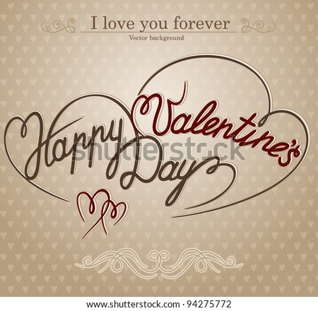 'happy valentine's day' hand lettering - handmade calligraphy; scalable and editable vector illustration (eps8);
