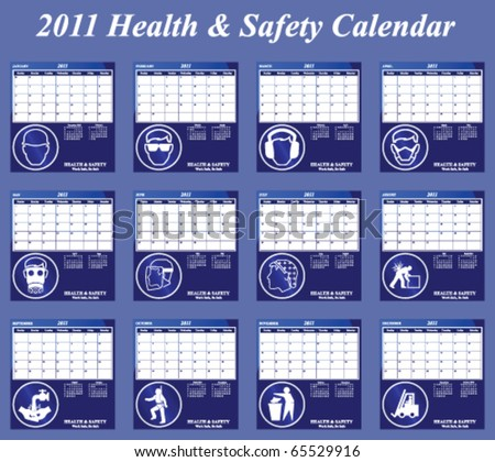 2011 Health and Safety calendar with page per month individually layered
