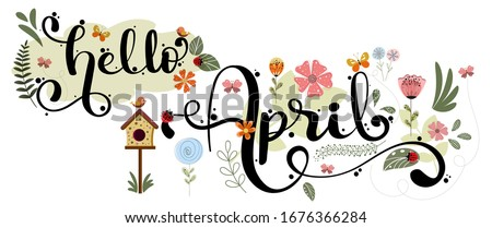 Hello April. APRIL month vector hand lettering with flowers, butterflies and leaves. Decoration floral. Illustration month april   Foto d'archivio ©
