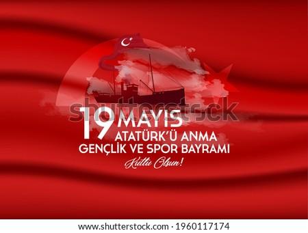 (Hight quality) 19 May Commemoration of Atatürk, Youth and Sports Day. (English: May 19, Commemoration of Atatürk, Happy Youth and Sports Day)