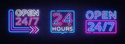 24 hours Neon signboards set Vector. Open all day neon signs, design template, modern trend design, night bright advertising, light banner, light art. Vector illustration