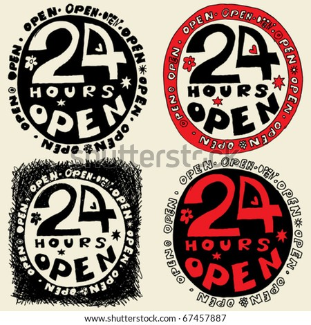 """24 hours open"" hand drawn sign"