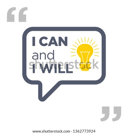 """""""I can and I will"""" Quote Typographical retro Background"""