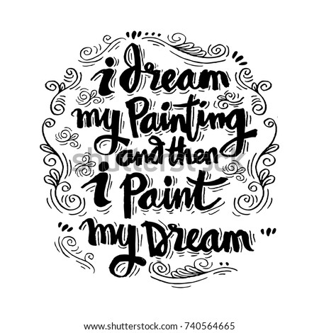 i dream my painting and then i