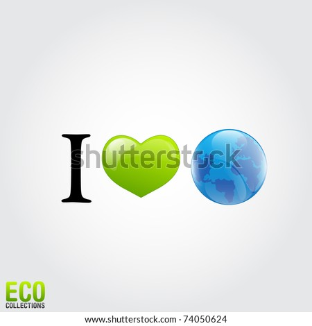 Save Environment Slogans in English http://www.shutterstock.com/pic-74050624/stock-vector--quot-i-love-earth-quot-slogan-illustration.html
