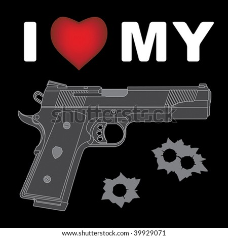 """I Love My Gun,"" Handgun with bullet holes"