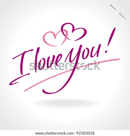 'i love you' hand lettering - handmade calligraphy; scalable and editable vector illustration; - stock vector