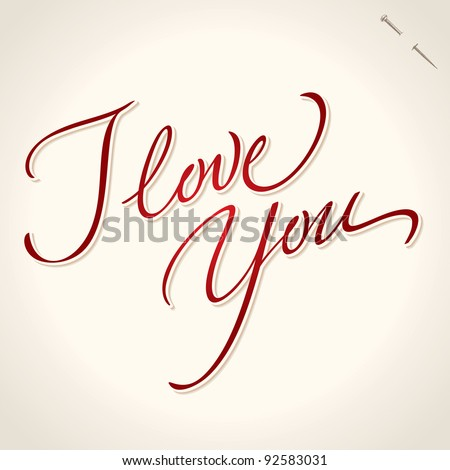 'i love you' hand lettering - handmade calligraphy; scalable and editable vector illustration;