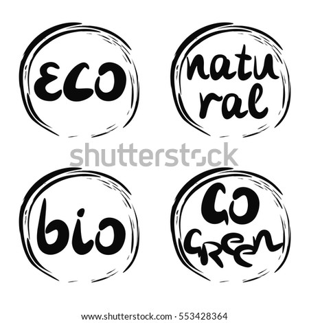 4 Inscriptions made by hands Natural, BIO,ECO, Go green