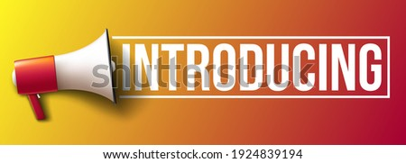 'Introducing' word banner with megaphone  Stock photo ©