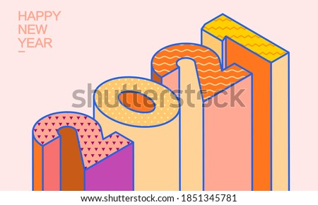 2021 isometric 3d letters, typography numbers, happy new year  illustration.