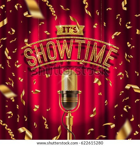 """""""It's Showtime"""" golden signboard and Retro microphone on stage in spotlight against the background of red curtain and golden confetti. Vector illustration."""
