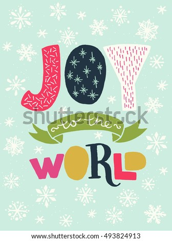 'joy to the world' unique hand