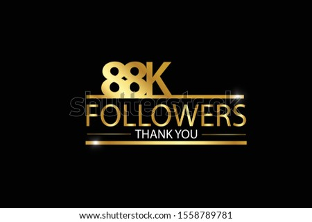 88K, 88.000 Followers celebration logotype with golden and Spark light white color isolated on black background for social media - Vector