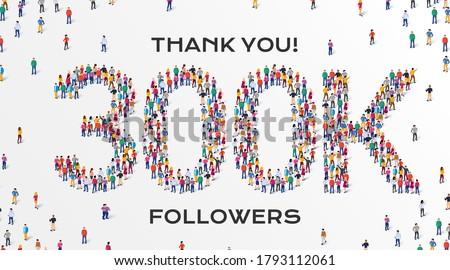 300k followers group of