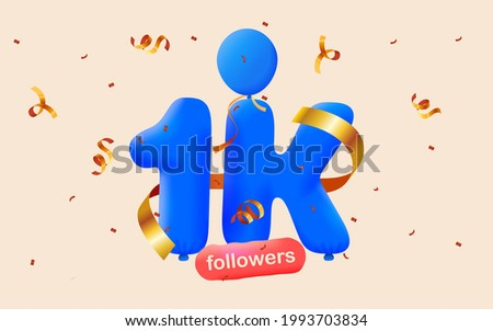 1K followers thank you 3d blue balloons and colorful confetti. Vector illustration 3d numbers for social media 1000 followers, Thanks followers, blogger celebrates subscribers, likes