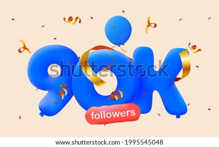 90K followers thank you 3d blue balloons and colorful confetti. Vector illustration 3d numbers for social media 90000 followers, Thanks followers, blogger celebrates subscribers, likes