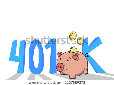 401K pension account, retirement. Concept with piggybank and letters. Colored flat vector illustration on white background.