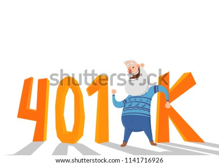 401K pension account, retirement. Happy elderly man in fron of orange letters, acronym. Colored flat vector illustration. Isolated on white background.