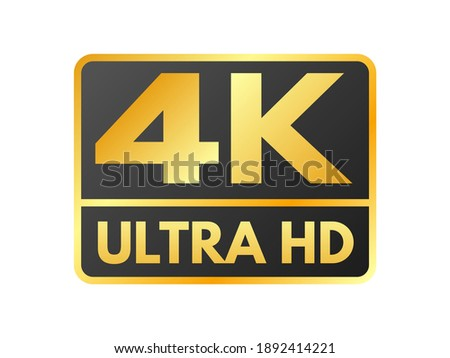 4K Ultra HD icon on white backdrop. High definition label. Gold UHD symbol. 4K resolution color mark. UHD 2160p video icon isolated. Vector illustration.