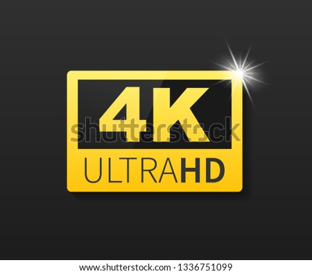 4K Ultra HD label. High technology. LED television display. Vector stock illustration.