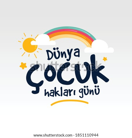 20 Kasım Dünya Çocuk Hakları Günü. Translation: 20 november world children's rights day Stok fotoğraf ©