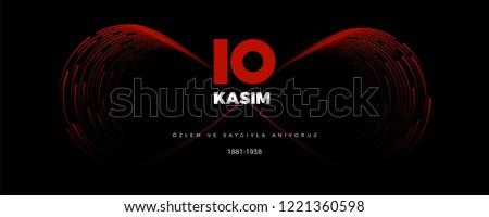 10 Kasim Ataturk Anma Gunu (Translation: 10th of November The Commemoration of Ataturk in Turkey) Vector Illustration, Infinity symbol Banner