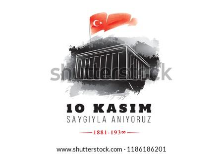 10 kasim - 10 November, Mustafa Kemal Ataturk Death Day. Typography vector design.