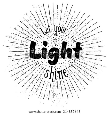 'let your light shine'