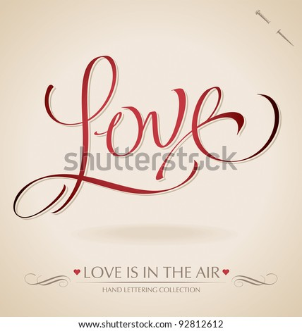 'love' hand lettering - hand made calligraphy; scalable and editable vector illustration; - stock vector