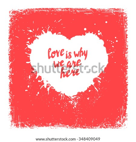 'love is why we are here'