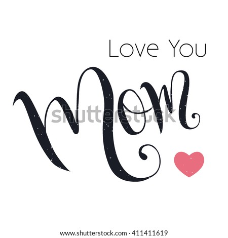 Royalty Free Stock Photos And Images Love You Mom