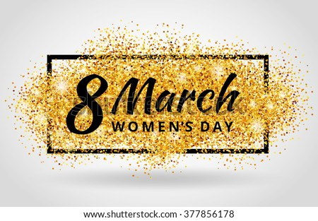 8 march eighth womens day gold