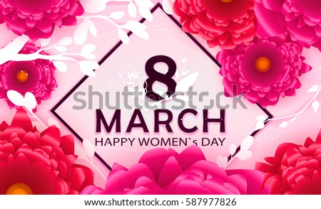 8 March Happy Women`s Day in square - spring vector background with Paper cut flower. Handdrawn Floral template, Greeting card. Holiday, Origami design, Trendy backdrop for Womens and Mother's Day #587977826