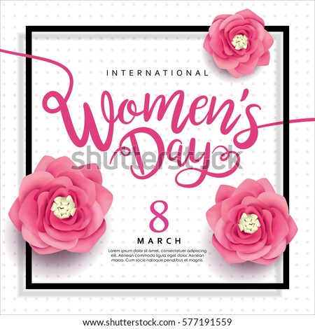 8 march  international women's