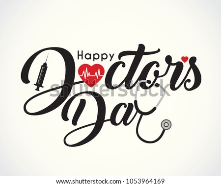 30 march - World Doctor's Day. Calligraphic or lettering of happy doctor's day with symbol of heartbeat, syringe  and stethoscope isolated on white background.