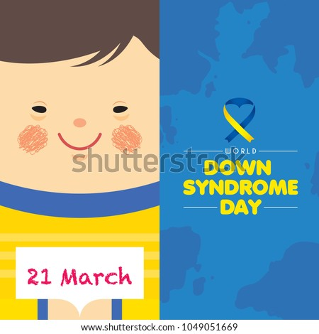 21 march - World Down Syndrome Day. Cartoon boy holding paper with written text of 21 march. Down Syndrome Awareness vector illustration.