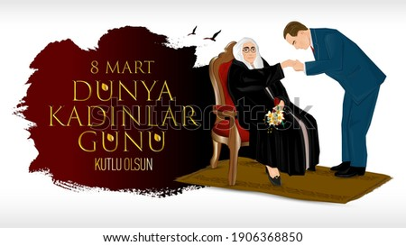 8 mart dünya kadinlar günü kutlu olsun. Happy March 8 International Women's Day. Ataturk annesi Zubeyde Hanim in elini operken.  Stok fotoğraf ©