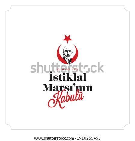 12 Mart istiklal marşı'kabulü. Translation: Acceptance of March 12 Independence Anthem