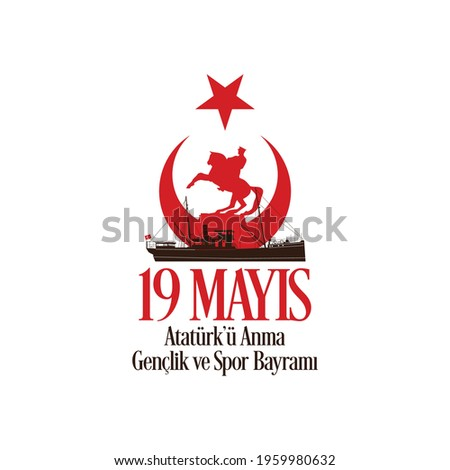 19 mayıs Atatürk'ü Anma, Gençlik ve Spor Bayramı , translation: 19 may Commemoration of Ataturk, Youth and Sports Day, graphic design to the Turkish holiday, vector logo. Stok fotoğraf ©