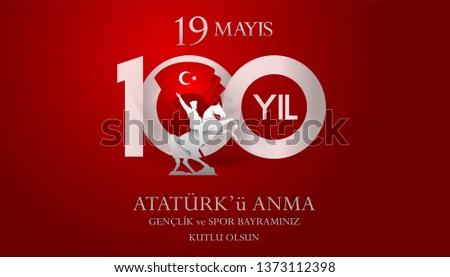 19 mayis Ataturk'u anma, genclik ve spor bayrami. Translation from turkish: Happy 19th may commemoration of Ataturk, youth and sports day.
