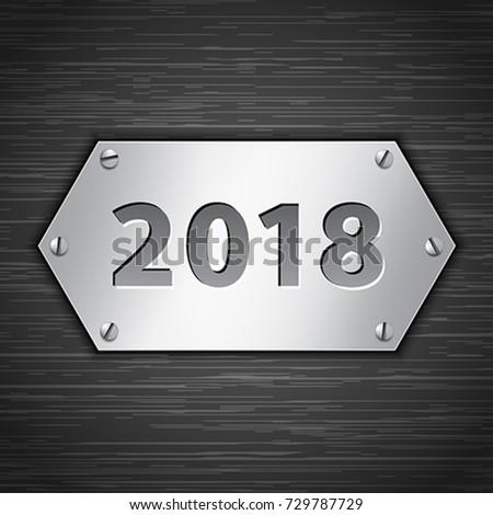 2018 metallic banner attached with screws on dark brushed metallic background. Vector illustration