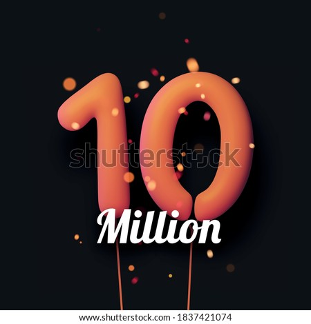 10 million sign orange balloons with threads on black background with lights confetti. Vector festive illustration.