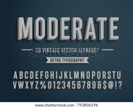 'Moderate' Vintage 3D Sans Serif Condensed Alphabet. Retro Typography. Vector Illustration.