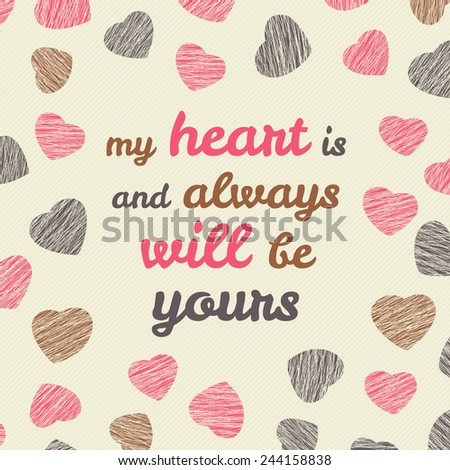 'my heart is and always will be