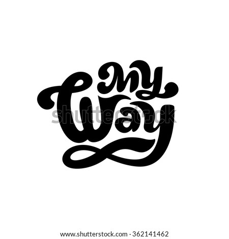 my way   perfect design